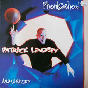 Patrick Lindsey - Phonkschool