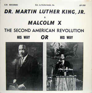 Malcolm X - The Second American Revolution - His Way Or His Way