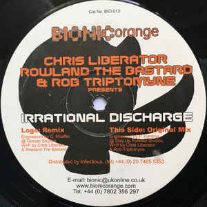 Rowland The Bastard - Irrational Discharge