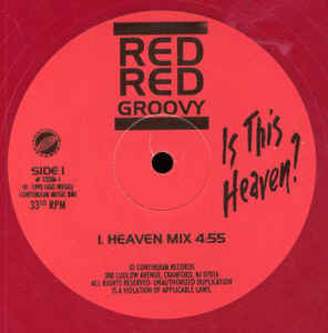 Red Red Groovy - Is This Heaven?