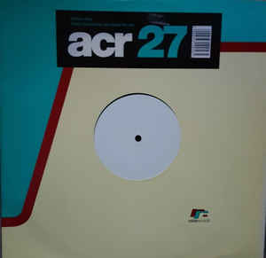 A Certain Ratio - 27 Forever Remixes