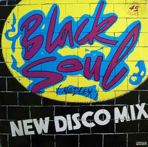 Black Soul (2) - Black Soul (Medley) New Disco Mix