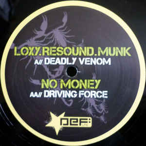 Loxy & Resound - Deadly Venom / Driving Force