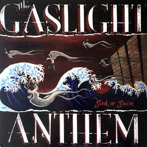 Gaslight Anthem, The - Sink Or Swim