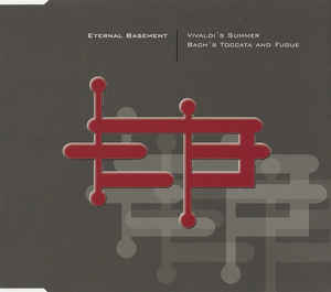 Eternal Basement - Vivaldi's Summer / Bach's Toccata And Fugue