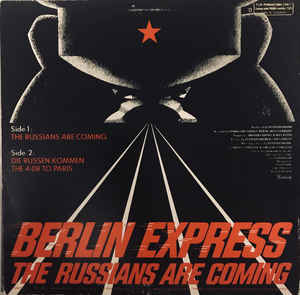 Berlin Express - The Russians Are Coming cover of release