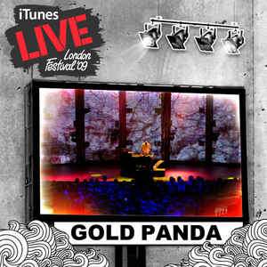Gold Panda - iTunes Live: London Festival '09