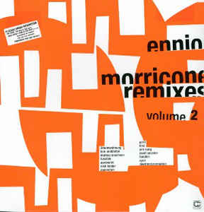Ennio Morricone - Remixes Volume 2
