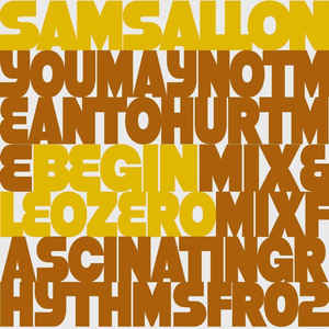 Sam Sallon - You May Not Mean To Hurt Me