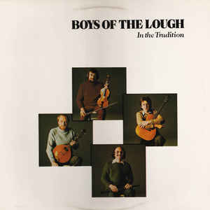 Boys Of The Lough, The - In The Tradition
