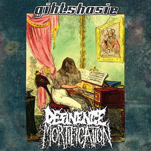 Giht Shasie - Desinence Mortification / Giht Shasie