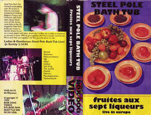 Steel Pole Bath Tub - Fruits Aux Sept Liquers: Live In Europe cover of release