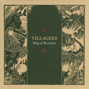 Villagers (3) - Ship Of Promises