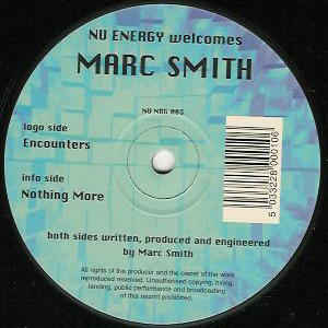 Marc Smith - Encounters / Nothing More