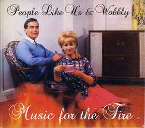 People Like Us - Music For The Fire
