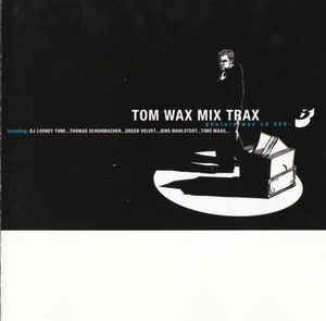 Tom Wax - Mix Trax 3