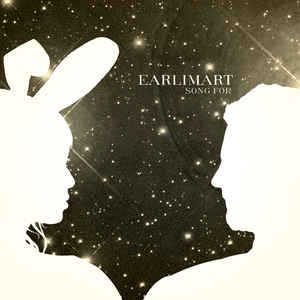 Earlimart - Song For