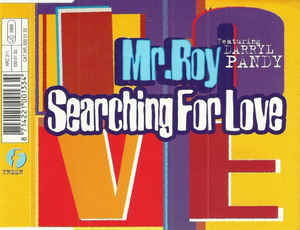 Mr. Roy - Searching For Love