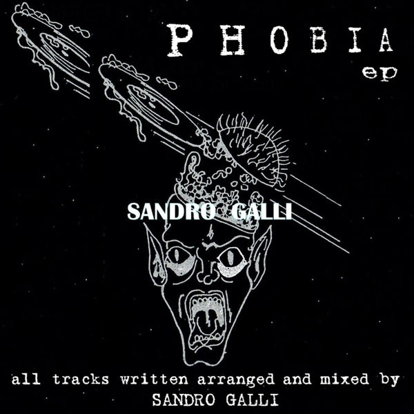 Sandro Galli - Phobia cover of release