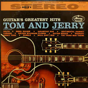 Tom & Jerry (4) - Guitar's Greatest Hits