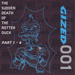 Rotten Duck, The - The Sudden Death Of The Rotten Duck Part 1 - 4