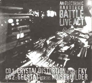 Crystal Distortion - An Electronic Hardteck Battle Live Act