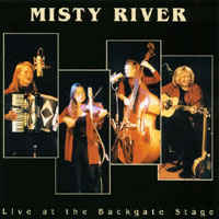 Misty River - Live At The Backgate Stage