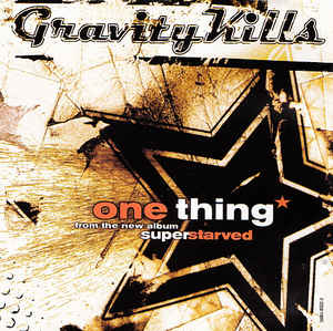 Gravity Kills - One Thing