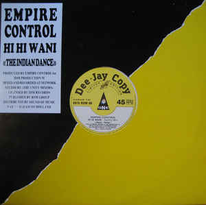 Empire Control - Hi Hi Wani (The Indian Dance)
