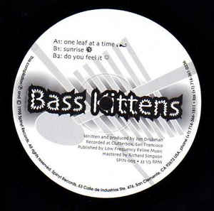 Bass Kittens - One Leaf At A Time EP