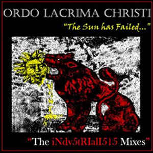 Ordo Lacrima Christi - The Sun Has Failed...