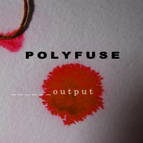 Polyfuse - Output cover of release