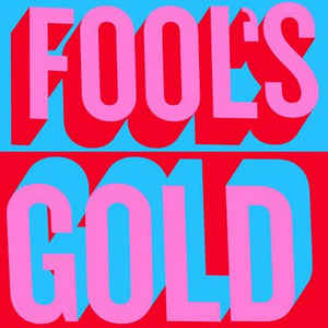 Fool's Gold - Fool's Gold
