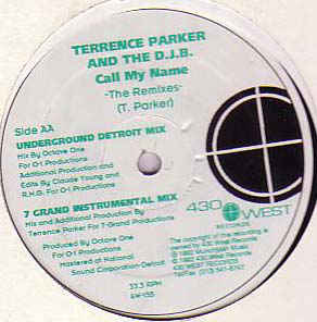 Terrence Parker - Call My Name (The Remixes)