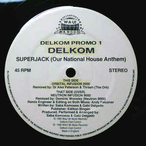 Delkom - Superjack (Our National House Anthem) (Remixes)