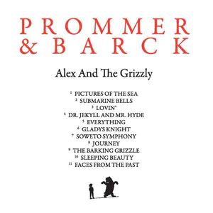 Prommer & Barck - Alex And The Grizzly