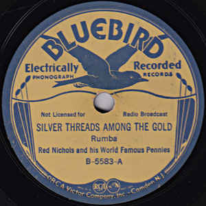 Red Nichols And His Five Pennies - Silver Threads Among The Gold
