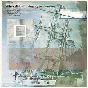 Whysall Lane - During The Mutiny / All I Ever Knew