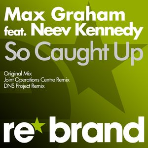 Neev Kennedy - So Caught Up