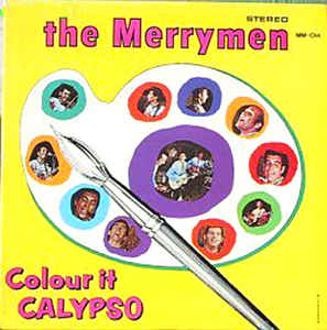 Merrymen, The - Colour It Calypso