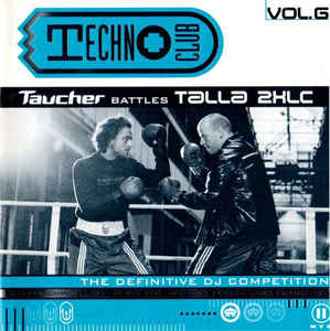 Talla 2XLC - Techno Club Vol. 6