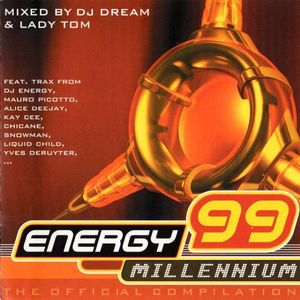 DJ Dream (3) - Energy 99 - Millennium - The Official Compilation