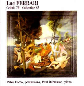 Luc Ferrari - Cellule 75 - Collection 85