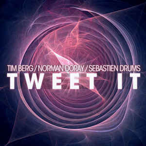 Tim Berg - Tweet It