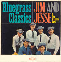 Jim & Jesse And The Virginia Boys - Bluegrass Classics