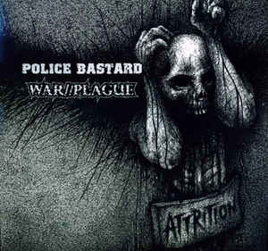 Police Bastard - Attrition