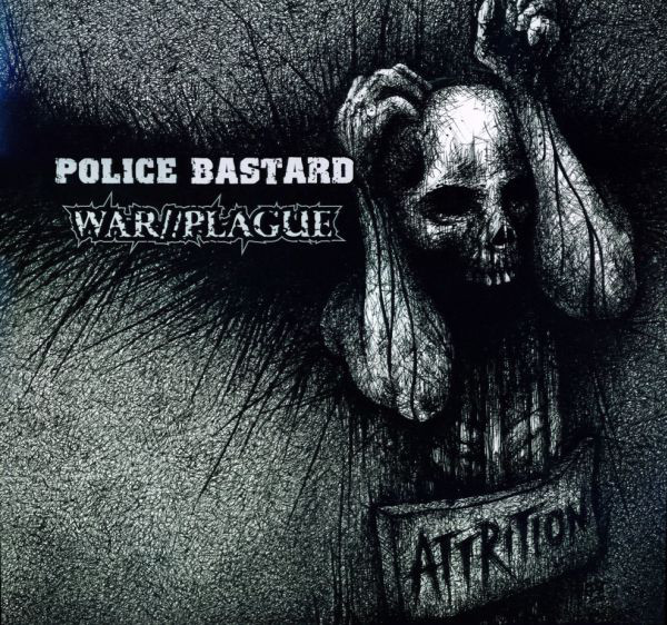 Police Bastard, War//Plague - Attrition cover of release