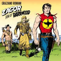 Graziano Romani - Zagor King Of Darkwood