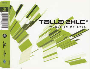 Talla 2XLC - World In My Eyes