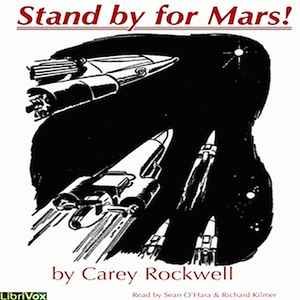 Carey Rockwell - Stand By For Mars!